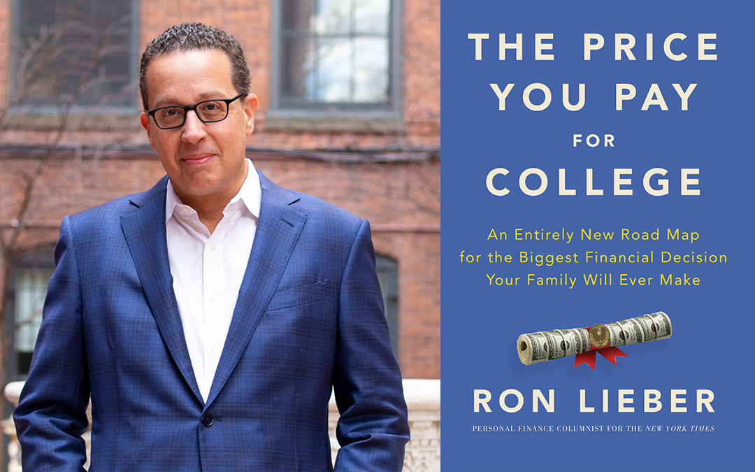 """The Price You Pay for College"" with author Ron Lieber"